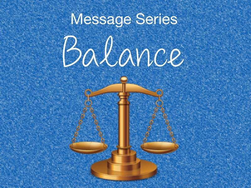 Balance Message Series small